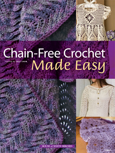 Free Crochet Books : Chain-Free Crochet Made Easy Pattern Book HWB