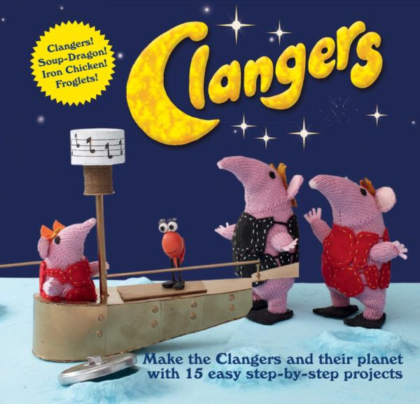 Knitting Pattern For Clangers : CLANGERS Knitting Craft Book