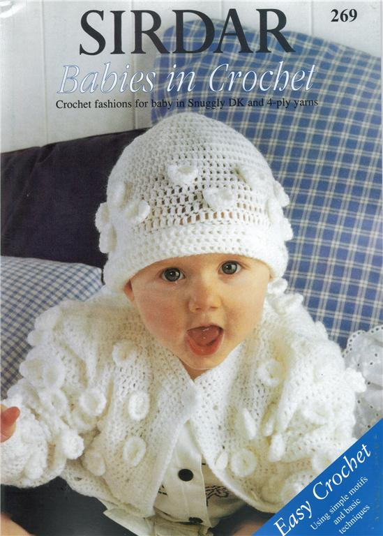 Sirdar Knitting Pattern Books Baby : Sirdar BABIES IN CROCHET pattern book 269