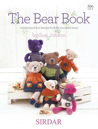 Knitted Teddy Bear Pattern Books : Sirdar The BEAR BOOK - by Sue Jobson - Purplelinda Crafts