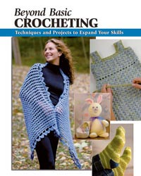 Beyond Basic Crocheting Book