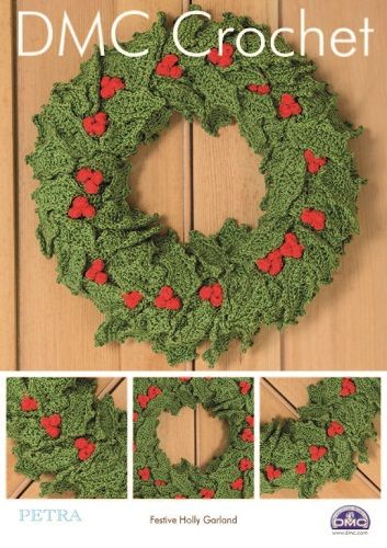 DMC Petra Festive Holly Garland Crochet Pattern 15329L/2 Wreath