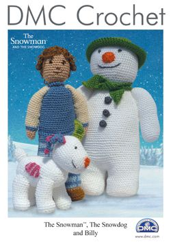 DMC The SNOWMAN The SNOWDOG and BILLY Crochet Pattern Booklet 15033L/2