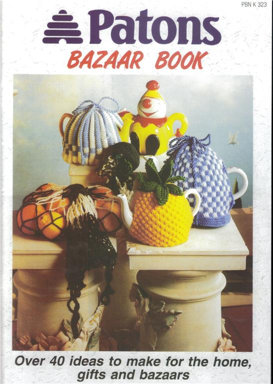Patons Knit & Crochet BAZAAR BOOK 323 - Home & Gift items