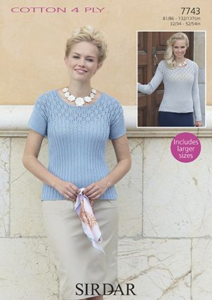 Sirdar Cottton 4 Ply Sweater and Top Knitting Pattern 7743