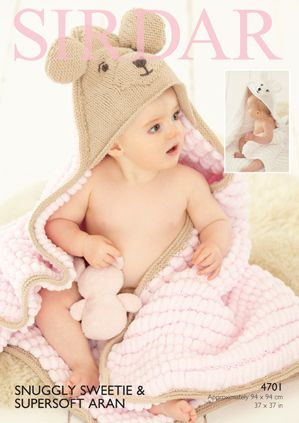 Sirdar Snuggly SWEETIE Hooded Blanket Knitting Pattern 4701 Bear