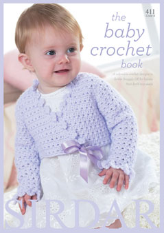 Sirdar The Baby Crochet Book 411